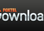 Foxtel Download: Free downloads for subscribers