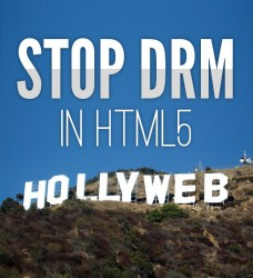 Hollywood: Stop DRM in HTML5