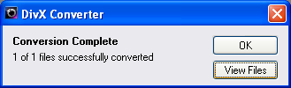 DivX Converter: Conversion Complete