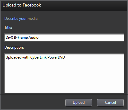 PowerDVD 11: Upload to Facebook