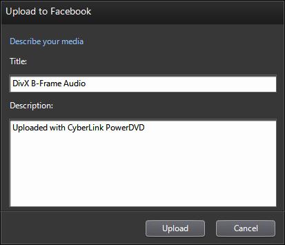 PowerDVD 11: Upload to Facebook