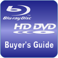 The Blu-ray and HD DVD Buyer's Guide