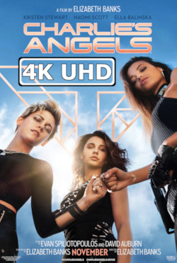 Charlie's Angels - HEVC H.265 4K Ultra HD Theatrical Trailer