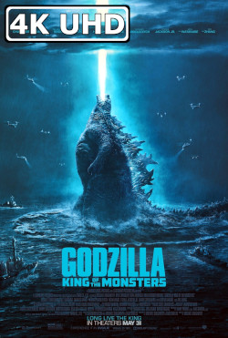 Godzilla: King of the Monsters - HEVC H.265 4K Ultra HD Final Theatrical Trailer