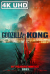 Movie Poster for Godzilla vs. Kong - HEVC/MKV 4K Ultra HD Trailer