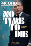 Movie Poster for No Time to Die - HEVC/MKV 4K Ultra HD Trailer #1