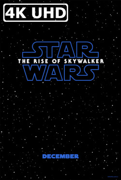 Star Wars: The Rise of Skywalker - HEVC H.265 4K UHD 2160p Theatrical Trailer
