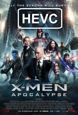 X-Men: Apocalypse - HEVC H.265 1080p Theatrical Trailer #3